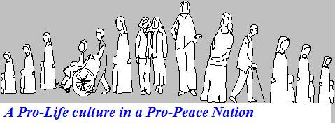 Praying and working for a Pro-Life culture in a Pro-Peace nation